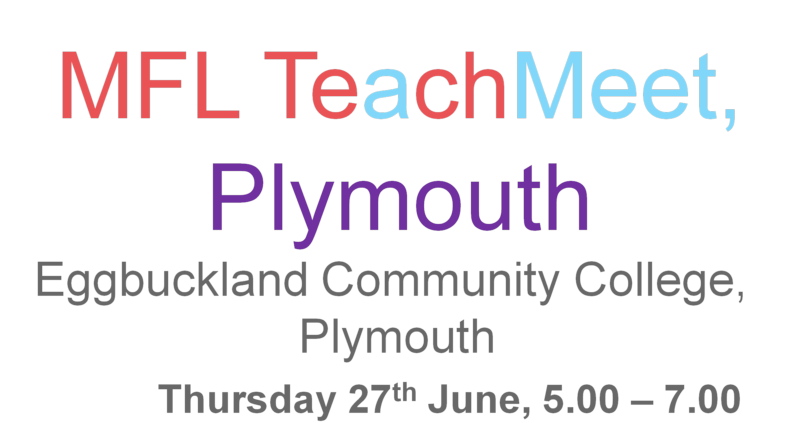 MFL Teachmeet Plymouth June 5pm